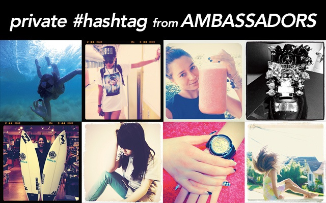 private #hashtag from AMBASSADORS